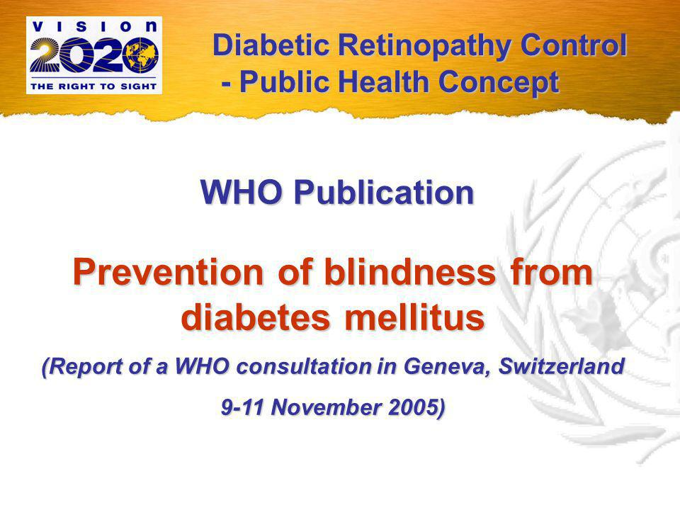 VISION 2020 on the WHO Web Page www.who.int blindness Type in: blindness