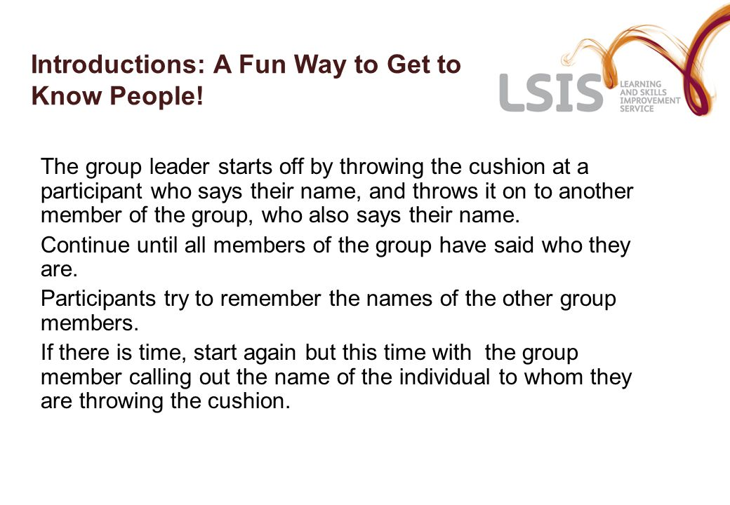 Ice-Breakers for Groups Work in small groups.