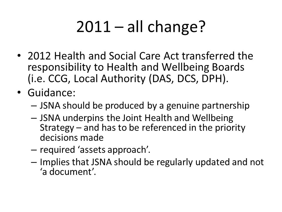 2011 saw new impetus All NW JSNAs were reviewed and many included stronger more precise relationships with commissioners and the vol sector.