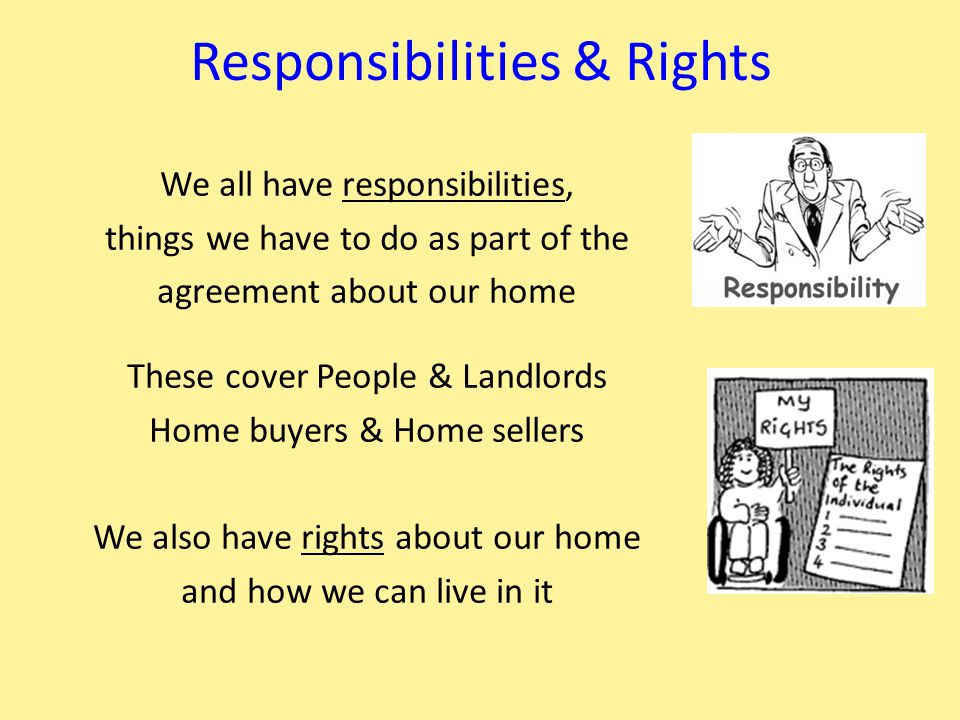 Housing Rules Where ever we live we all have rules to follow, Can you name some rules where you live now