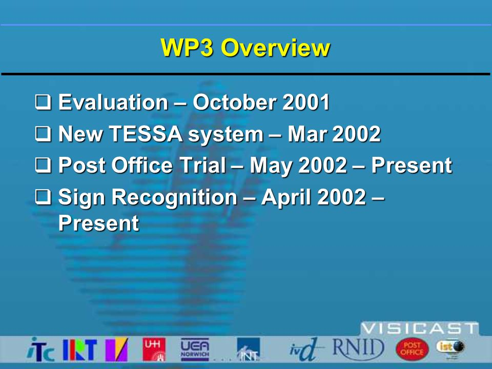 Evaluation – October 2001  Evaluation conducted at PO concept store using TESSA V3.