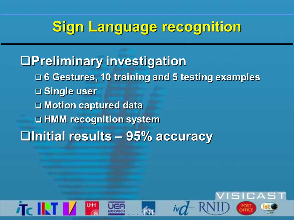 Sign Language Recognition  Comparison of recognition using motion captured data and video.