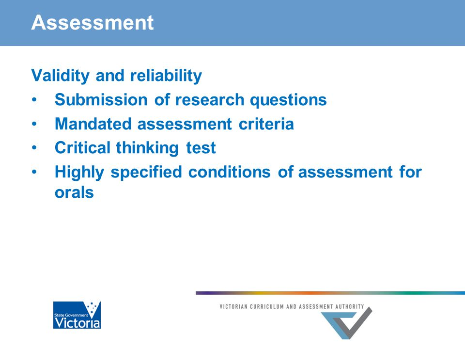 Quality assurance Fairness Statistical moderation internal assessments against external assessments for the group Checks Inter-rater reliability Application of school assessment criteria