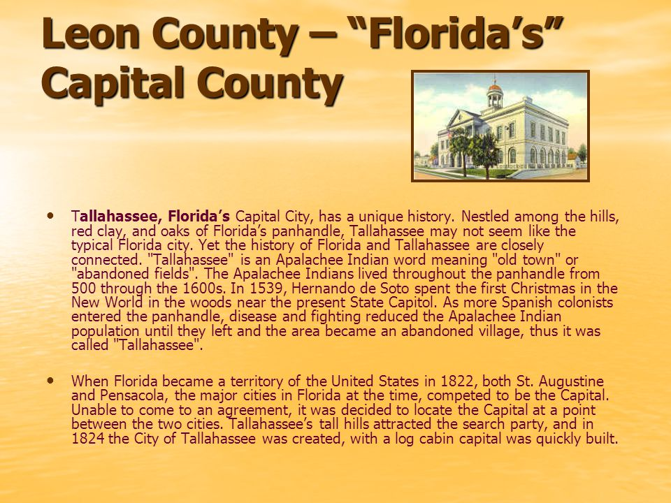 Even though it was the state Capital, Tallahassee quickly acquired the reputation of an outlaw frontier town.