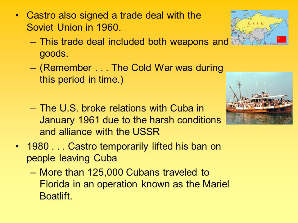 1991...USSR collapsed... Cuba lost an important ally and trading partner.