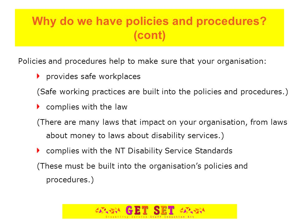 When do we use policies and procedures.