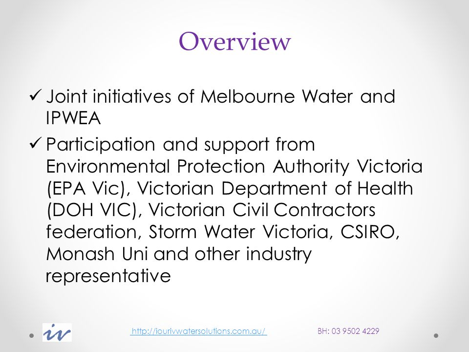 Independent verification scheme for stormwater treatment devices http://iourivwatersolutions.com.au/ BH: 03 9502 4229 http://iourivwatersolutions.com.au/