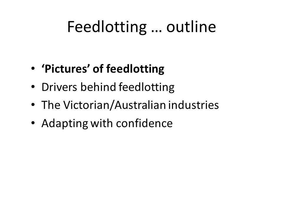 Feedlotting … a 'picture' 'Pictures' of a feedlot.