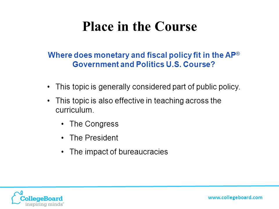 www.collegeboard.com The history of the role of government in managing the economy.