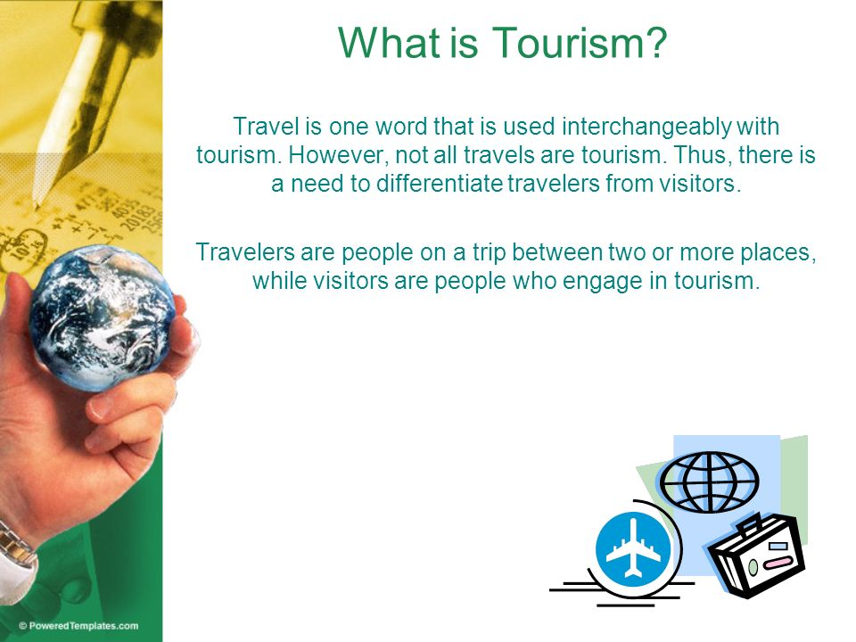 What is Tourism.