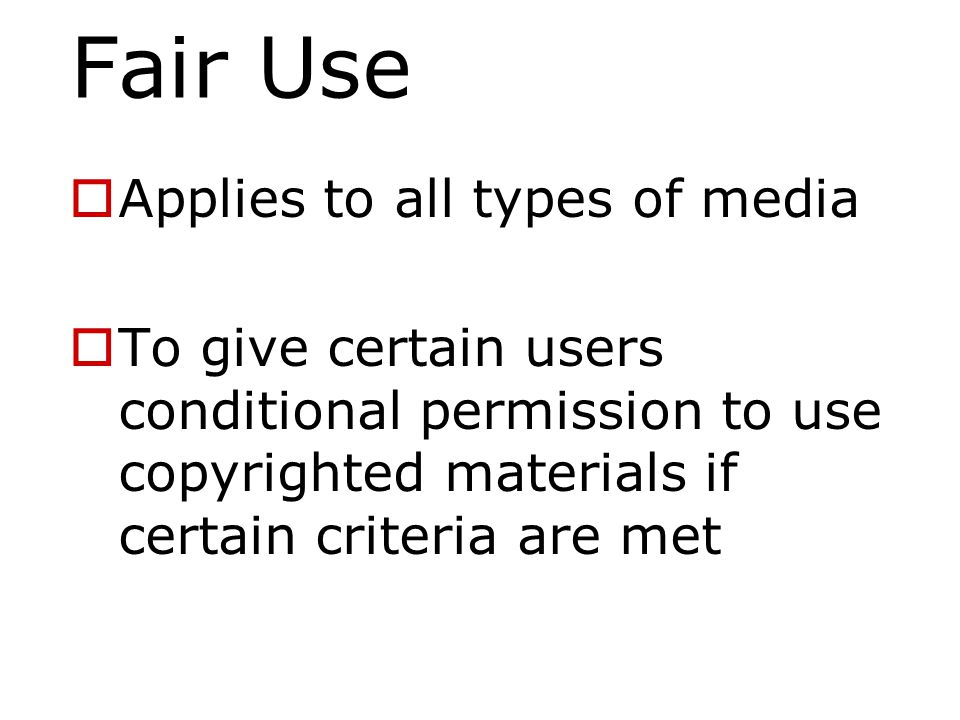 Fair Use  Education Exemption - but…  Not free license to copy anything you want  Cannot copy in place of purchasing  Cannot copy in anticipation of a request  Allows for spontaneity of use