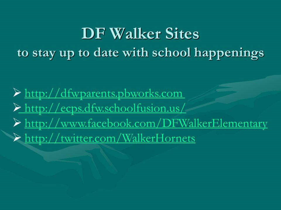 Thank you for attending the DF Walker Parent Hornet Café ***** It takes a village to raise a child.