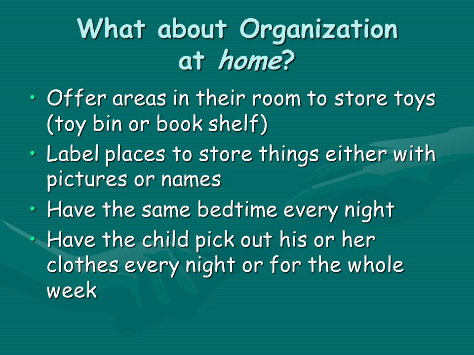 What about Organization for school.