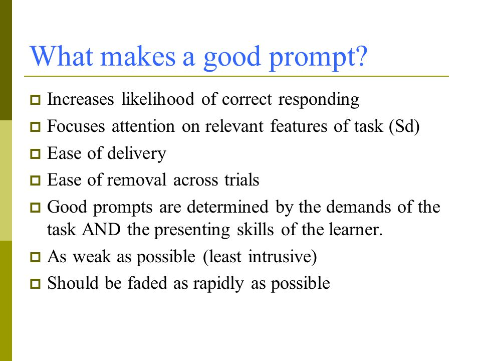 What makes a good prompt.