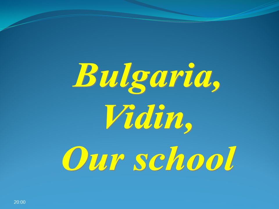 Our country Vidin - Geographic position History Vidin today A school as a Space Future For town's visitors 20:01