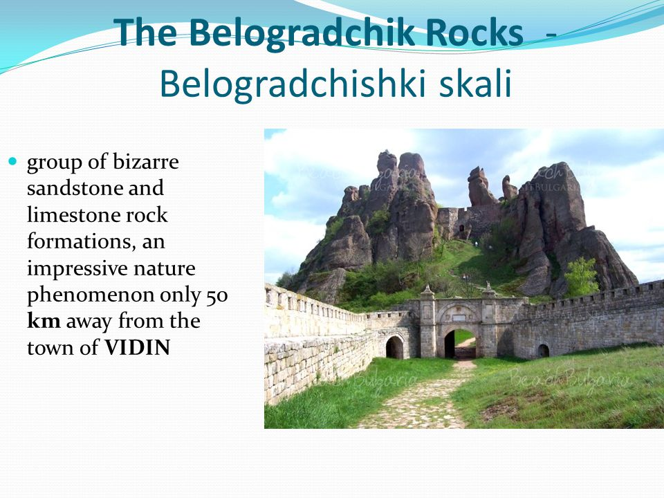 It was Bulgarian nomination for the new 7 nature wonders of the world