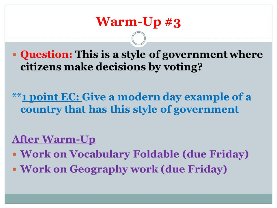 Warm-Up #4 Question: Name the 2 city-states of Ancient Greece.