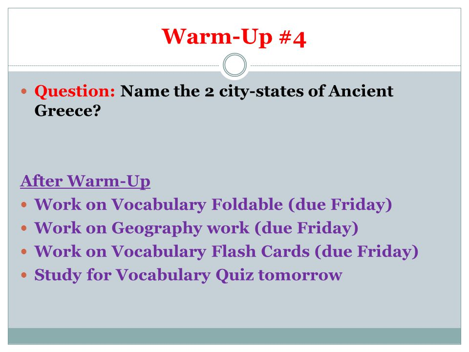Warm-Up #5 Question: Name the peninsula located south of Greece that Sparta is located on.