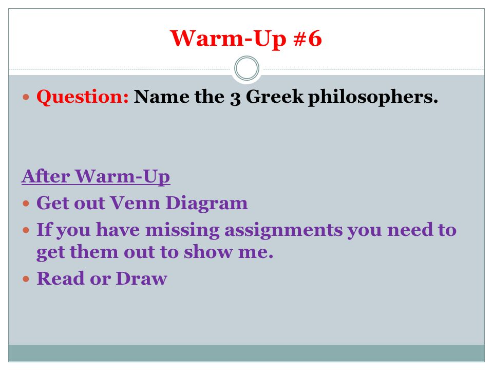 Warm-Up Question: What is 1 (could be more) thing that Ms.