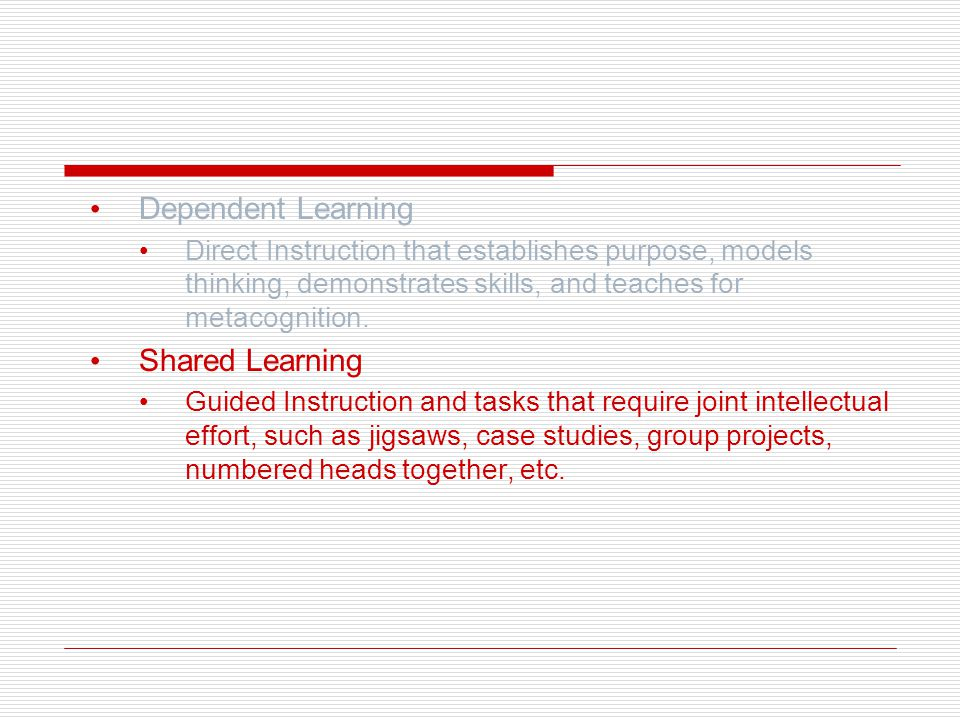 Shared Learning: Two Parts 1.Guided Instruction Almost always done with small, purposeful groups, which are composed based on students' performance on formative assessments.