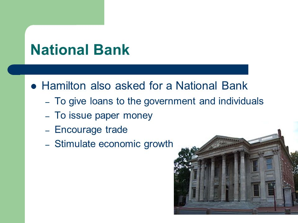 Madison felt the bank was not within the Congress' enumerated powers – specifically listed in the constitution Hamilton argued it was an implied power – from article 1 sec 8