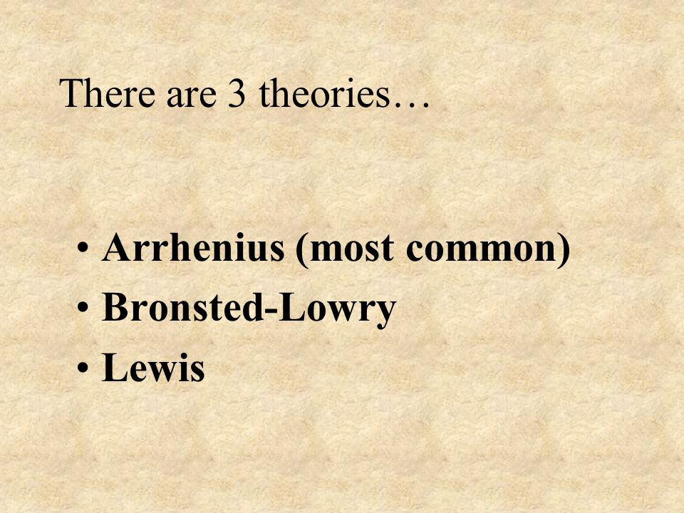 Arrhenius Bronsted-Lowry Lewis Theory includes more chemical reactions.