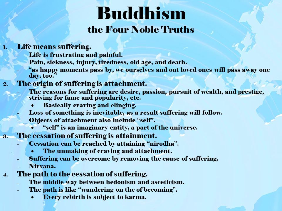 Buddhism the Eightfold Path 1.Right View – wisdom – The beginning and the end of the path.