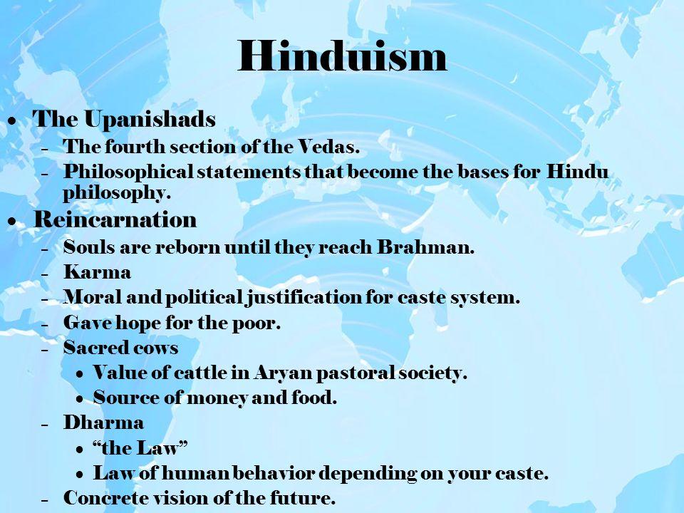 Hinduism Devotion to the three major gods.Brahman, the creator.