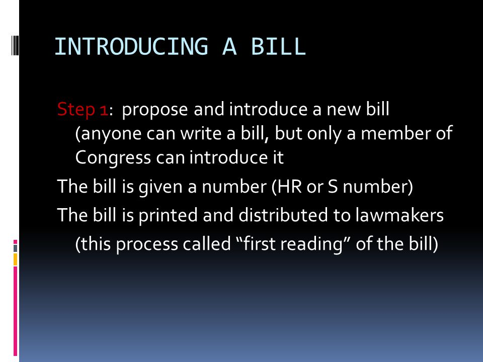 INTRODUCING A BILL Step 2: A new bill is sent to the committee dealing with the subject matter – Committee… -chairpersons may send the bill to a subcommittee -members can ignore a bill, letting it die ( pigeonholing ), or kill it by a majority vote -can make changes, completely rewrite, or recommend adoption