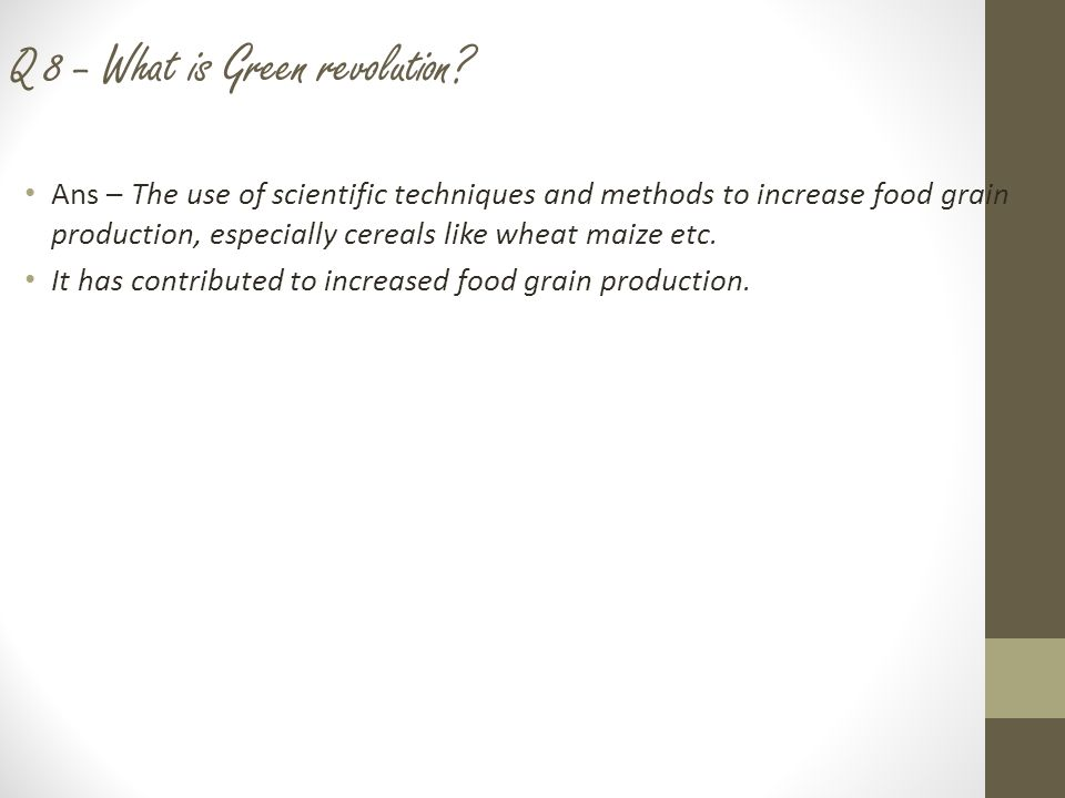 Q 10 - What are the factors of production.