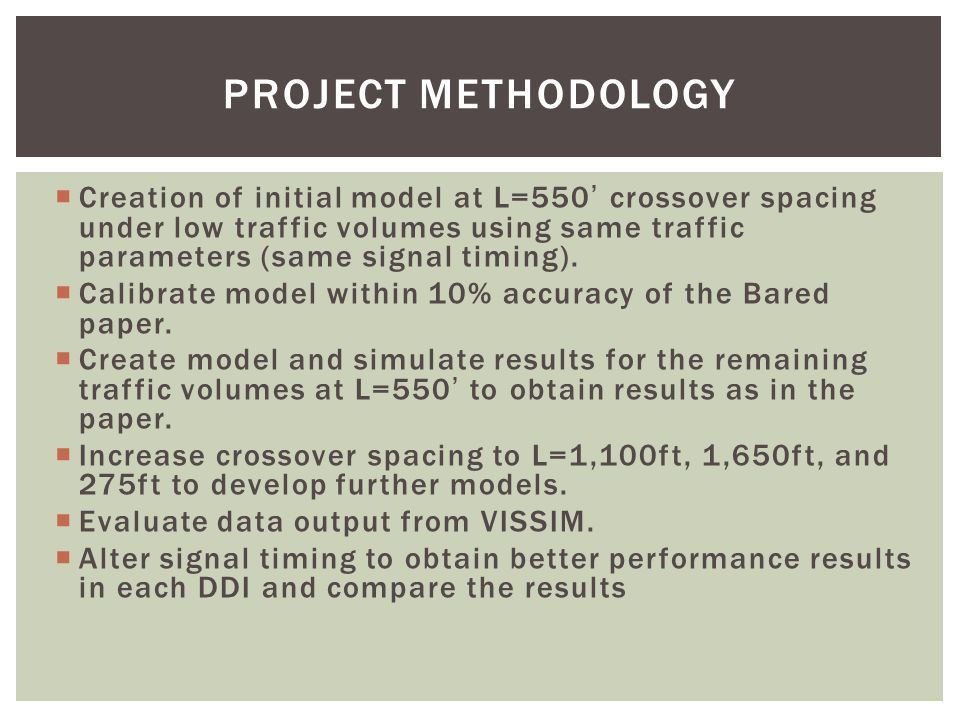 INITIAL HYPOTHESES  Currently, it can be deduced that larger interchange spacing between the on ramps and off ramps will be able to accommodate a larger traffic volumes in the system, resulting in fewer overall delays.