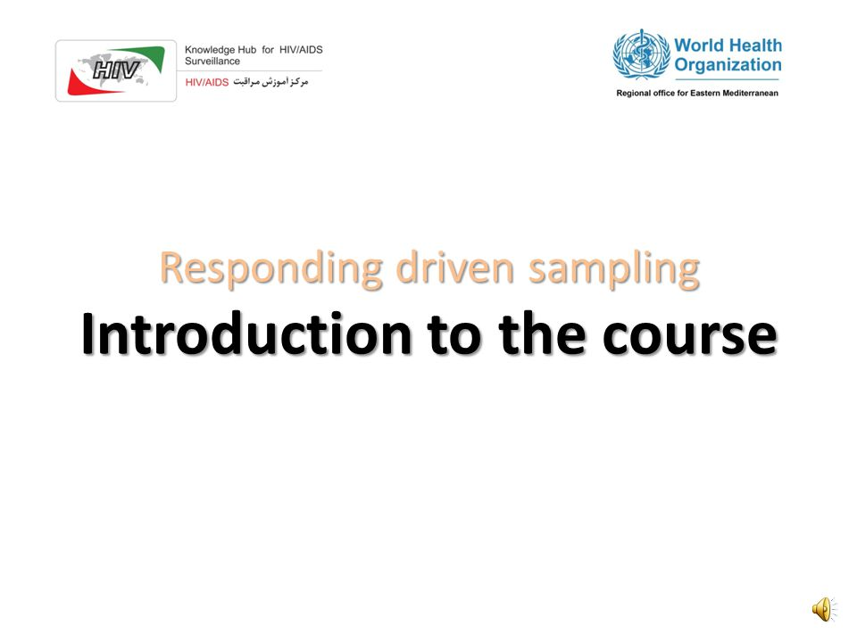 Responding driven sampling Introduction to the course