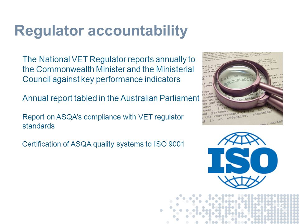 Accessibility One national regulator for : RTO registration (except for VIC and WA where providers have state based operations) CRICOS registration for VET, ELICOS & Foundation Studies providers (but not schools or HE) Course accreditation (also in WA and VIC) One national regulator to monitor compliance including: any cross-jurisdictional operations operations outside of Australia where training and assessment are conducted and AQF qualifications and Statements of Attainment are issued any online operations 16