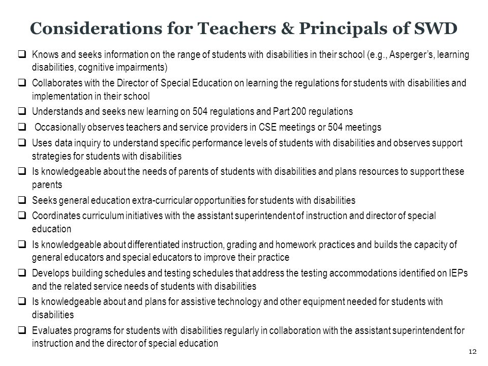 As you review the Considerations for Teachers & Principals of SWD, answer the following questions: 1.