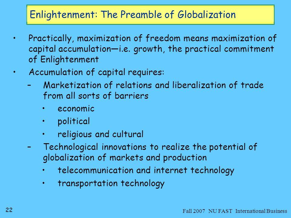 23 Fall 2007 NU FAST International Business Enlightenment Beliefs: Are you Enlightened.