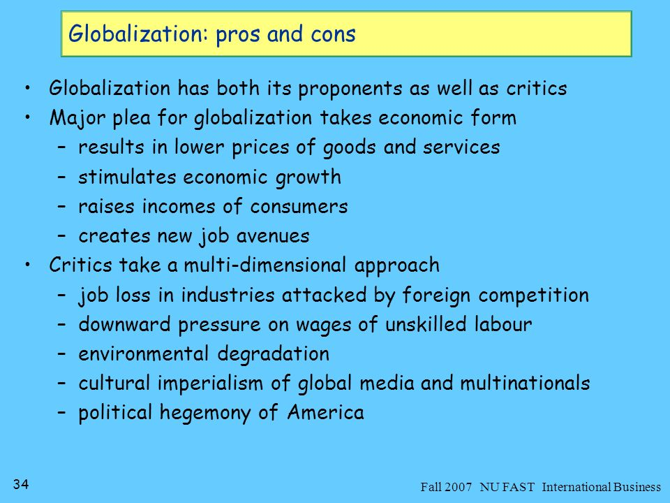 35 Fall 2007 NU FAST International Business An unintended result of globalization is glocalizationi.e.