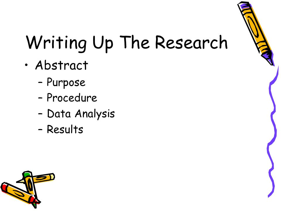 Writing Up The Research Introduction –Provide background information –Review other work on the subject –Citing literary research is a must!