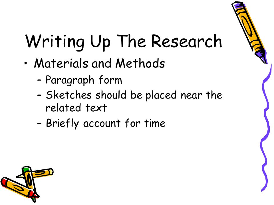 Writing Up The Research Results –Brief description of results –Cite results of statistical analysis