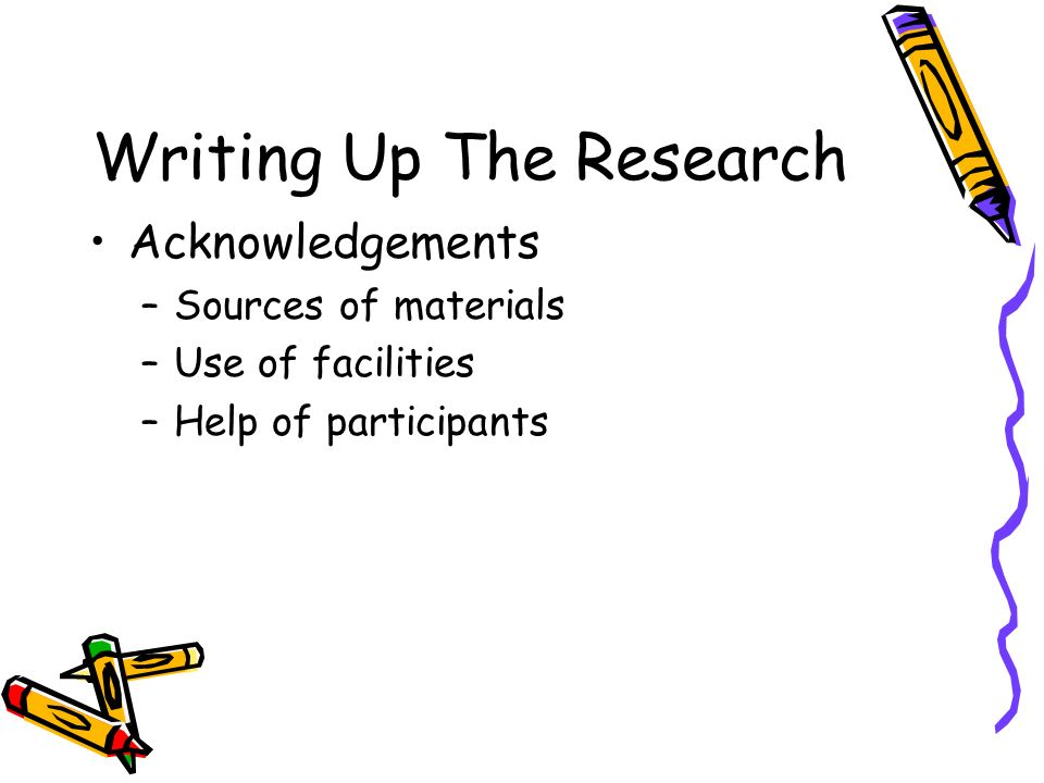 Writing Up The Research Literature Cited –Proper format –Must actually be cited