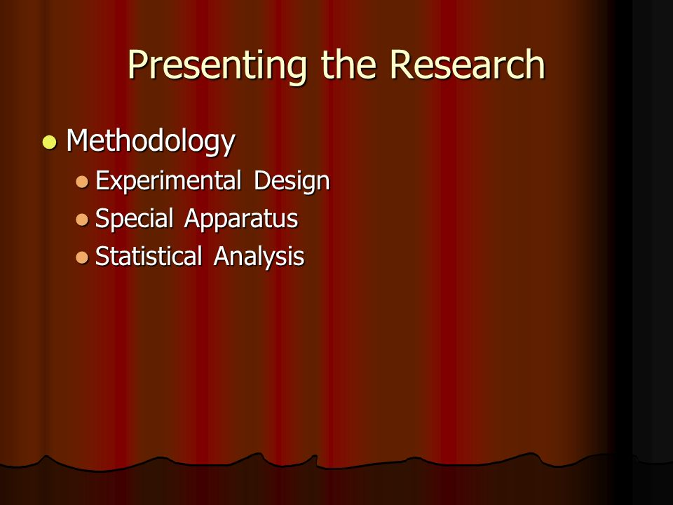 Presenting the Research Results Results Professionally Presented Professionally Presented Correct labels, units, significant digits, etc.