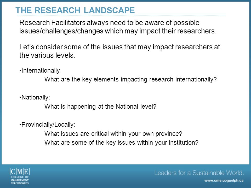 RESEARCH LANDSCAPE AT GUELPH Education on the Guelph campus has a long tradition, beginning over 100 years ago.