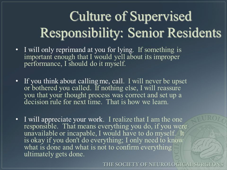Ownership and Professionalism Revisited It further remains important to guard against a culture of entitlement which may follow the definition of residents as purely passive vessels to be educated.