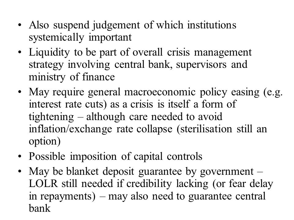 Difficulties of LOLR and guarantees in case of dollarised or euroised currency If LOLR or guarantees insufficient (e.g.
