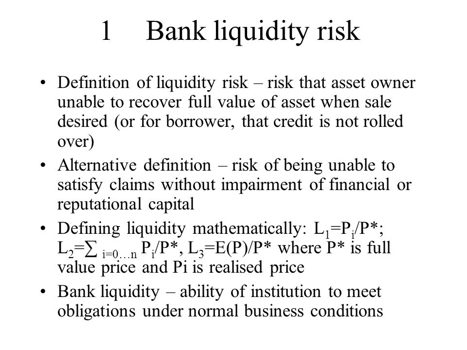 Liquidity risk and banking crises Bank assets illiquid and long term, liabilities liquid and short term Short term liabilities conceptually a means of disciplining bank managers via threat of runs But depositors monitoring of projects is likely to be prone to errors, hence banks vulnerable to overdiscipline (runs on solvent banks) leading to socially wasteful liquidation of projects.
