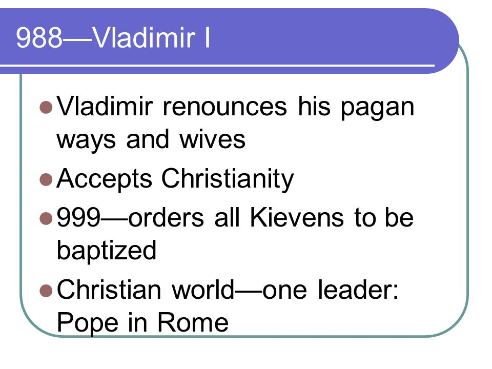 1054Christianity splits Patriarch of Constantinople refused to accept Papal Supremacy Split continues today Eastern/Greek Orthodoxy centered in Constantinople