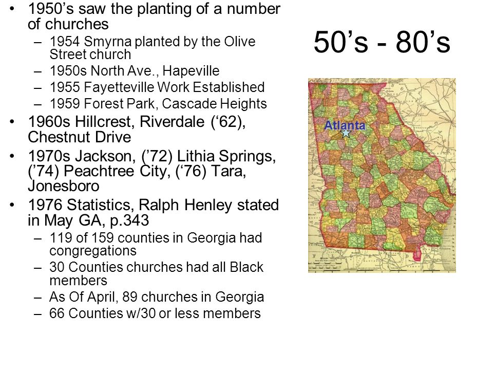 1987 Stats Mac Lynn Reported Concerning Restoration Related Churches In Georgia –1984 – 10,558 Disciples of Christ in 77 Congregations –1987 – 34,024 Christian Church (Instrumental) in 158 Congregations –1987 – 28,700 members of Churches of Christ in 385 Congregations Today the numbers would be less Atlanta
