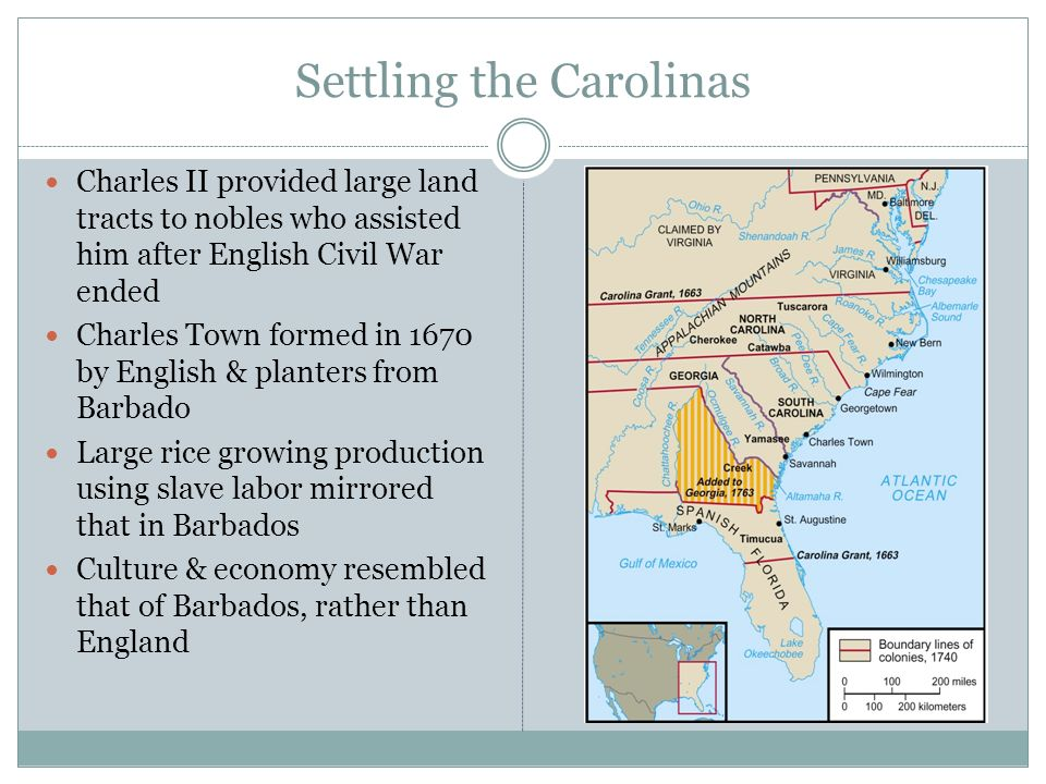 Carolinas kept close ties to West Indies- early settlers whites and blacks from islands Carolinas closer to Chesapeake, but culturally closer to W.