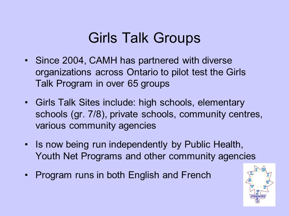 Girls Talk Results 72% increase in knowledge about local helpful community resources 60% increase in knowledge of symptoms of depression 46% increase in knowledge of causes of depression 40% increase in knowledge of treatment of depression