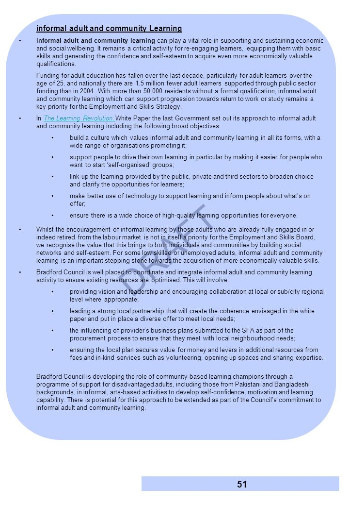 DRAFT Information, Advice and Guidance As outlined in Appendix B, the new Adult Advancement and Careers Service was rolled out across England from August 2010.