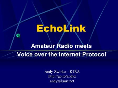 Amateur Radio meets Voice over the Internet Protocol